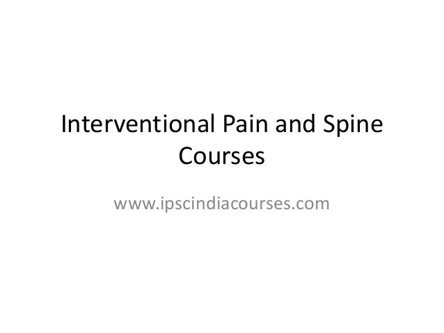 Interventional pain and spine courses