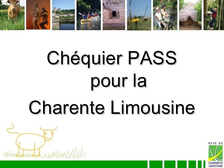 Chéquier PASS       pour la Charente Limousine