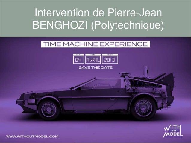 Intervention de Pierre-JeanBENGHOZI (Polytechnique)