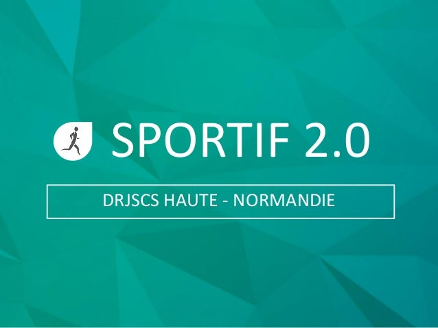 SPORTIF 2.0 DRJSCS HAUTE - NORMANDIE