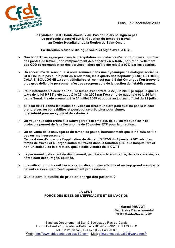 Lens, le 8 décembre 2009              Le Syndicat CFDT Santé-Sociaux du Pas de Calais ne signera pas                Le pro...