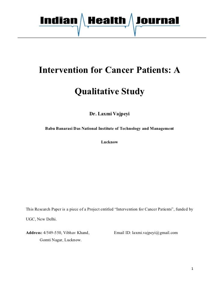 Intervention for Cancer Patients: A                            Qualitative Study                                     Dr. L...