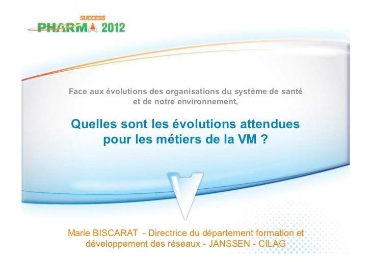 Intervention_biscarat_pharmasuccess2012