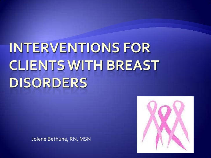 Interventions For Clients With Breast Cancer