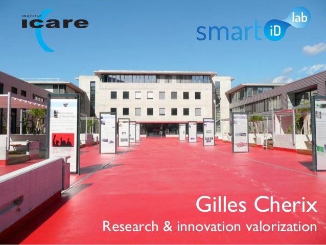 I N ST IT UT                             Gilles Cherix               Research & innovation valorization