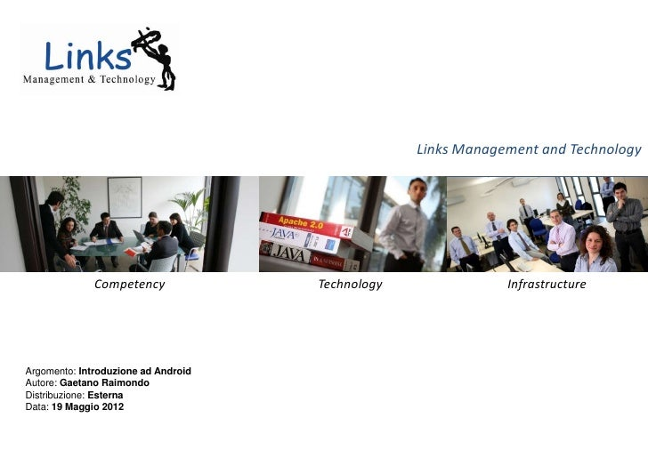 Links Management and Technology              Competency             Technology               InfrastructureArgomento: Intr...