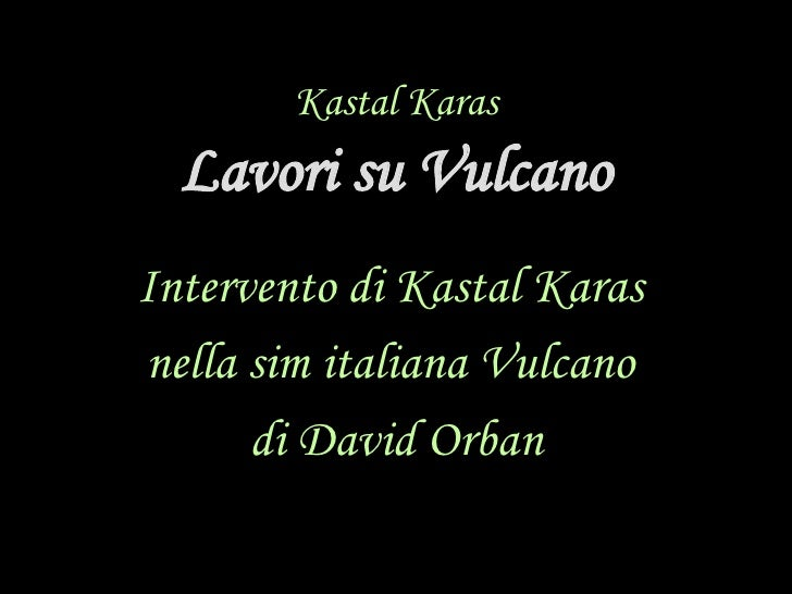 Intervento Su Vulcano By Kastal Karas