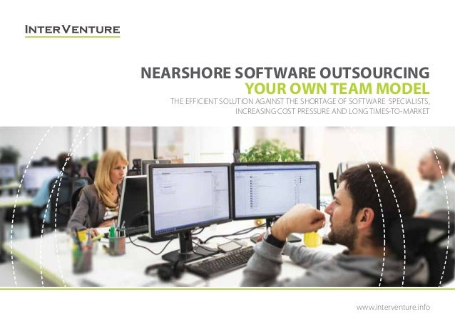 www.interventure.info THE EFFICIENT SOLUTION AGAINST THE SHORTAGE OF SOFTWARE SPECIALISTS, INCREASING COST PRESSURE AND LO...