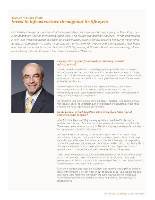 PwC Rebuilding for resilience | September 2013 1 Bob Prieto is senior vice president of the industrial and infrastructure ...