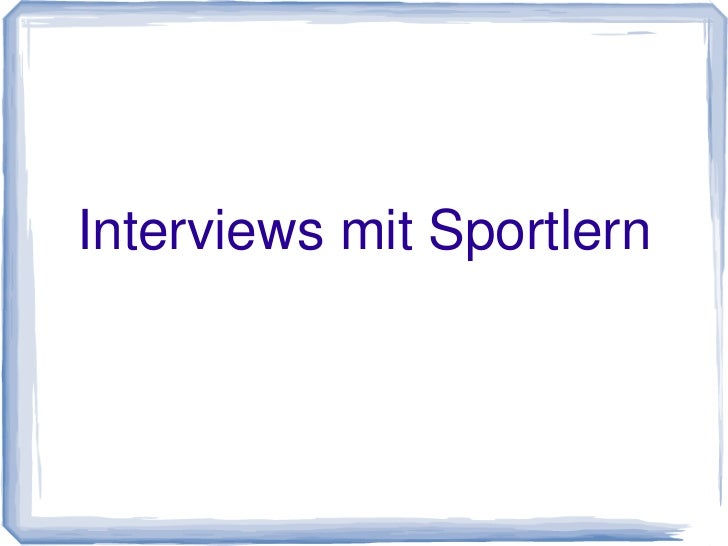 Interviews mit Sportlern