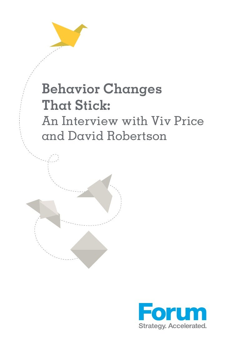 Behavior ChangesThat Stick:An Interview with Viv Priceand David Robertson