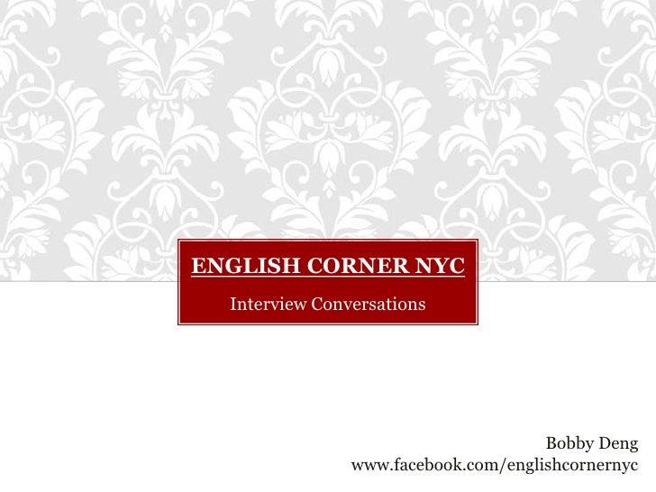 Interview conversations
