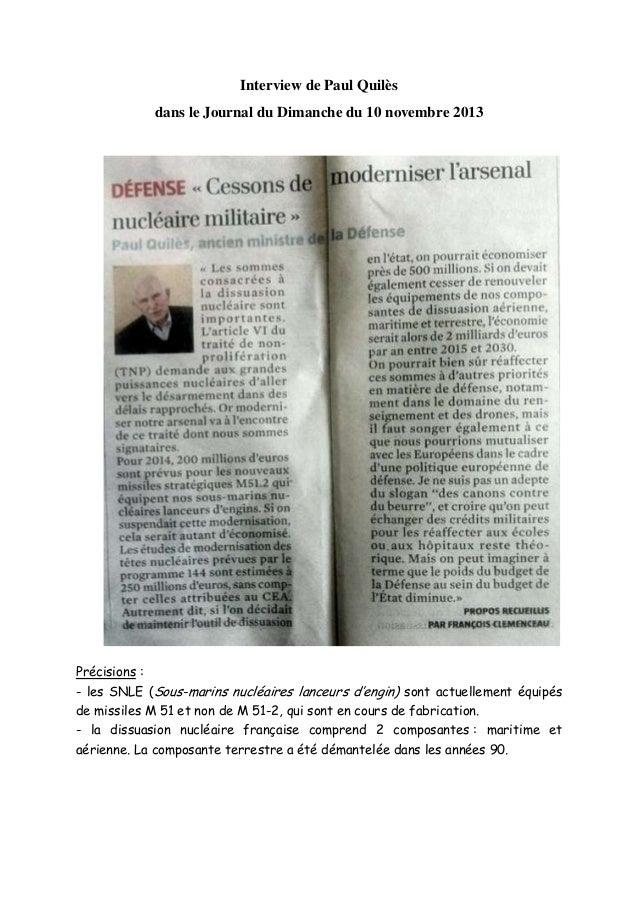 Interview de Paul Quilès dans le Journal du Dimanche du 10 novembre 2013  Précisions : - les SNLE (Sous-marins nucléaires ...