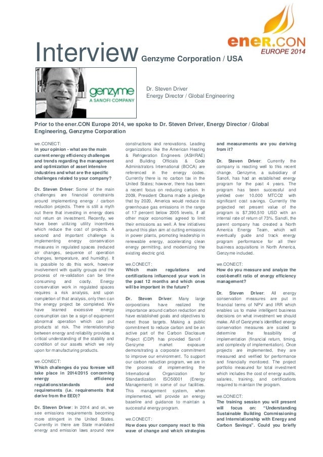 Interview  Genzyme Corporation / USA  Dr. Steven Driver Energy Director / Global Engineering  Prior to the ener.CON Europe...