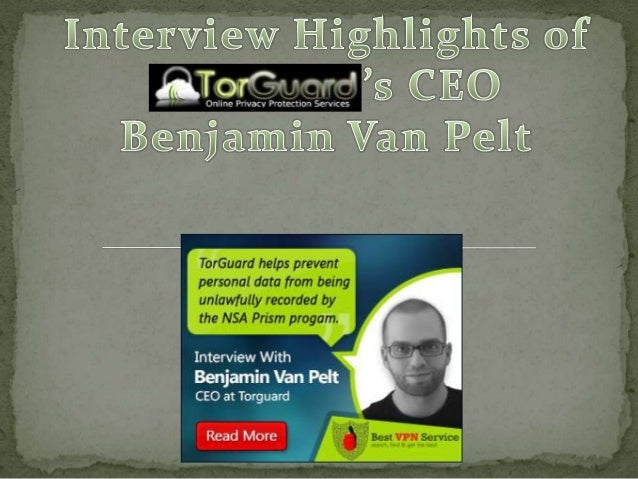 Read the whole Insightful Interview at BestVPNService
