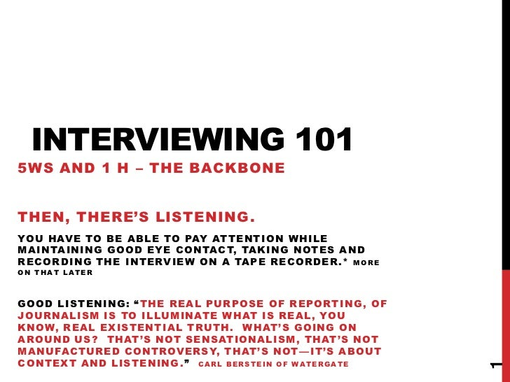 INTERVIEWING 1015WS AND 1 H – THE BACKBONETHEN, THERE'S LISTENING.YOU HAVE TO BE ABLE TO PAY ATTENTION WHILEMAINTAINING GO...