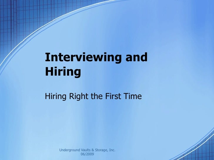 Interviewing and Hiring Hiring Right the First Time