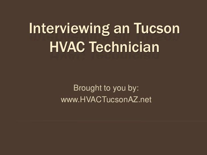 Interviewing an Tucson HVAC Technician