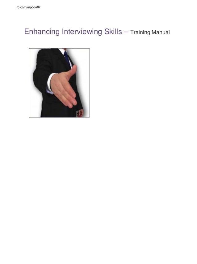 fb.com/nipoon07  Enhancing Interviewing Skills – Training Manual