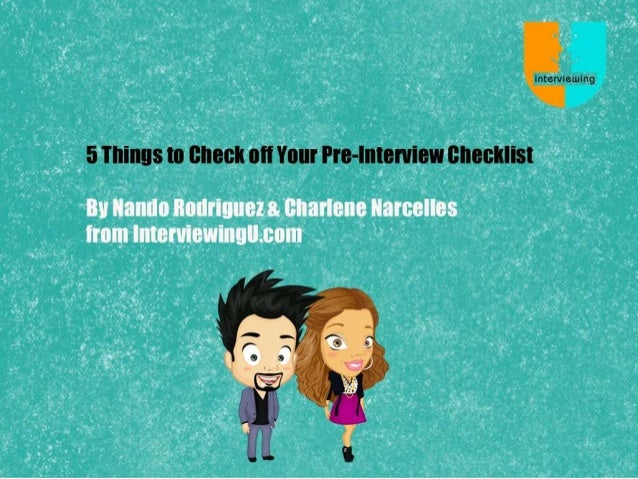 5 Things to Check off Your Interview CheckList!