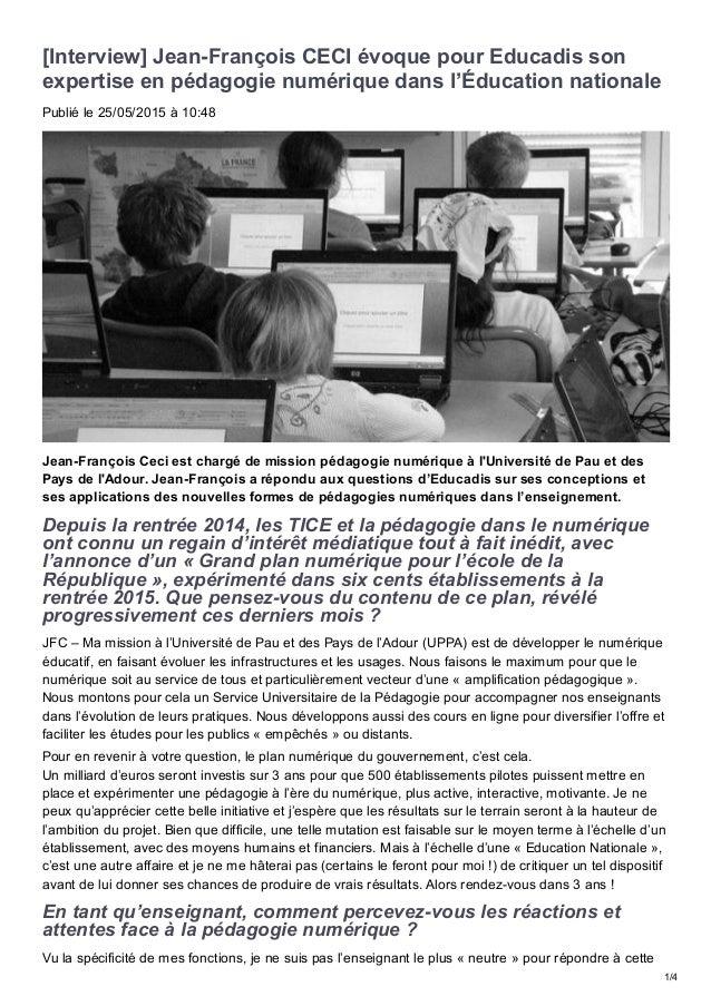 [Interview]JeanFrançoisCECIévoquepourEducadisson expertiseenpédagogienumériquedansl'Éducationnationale Publié...
