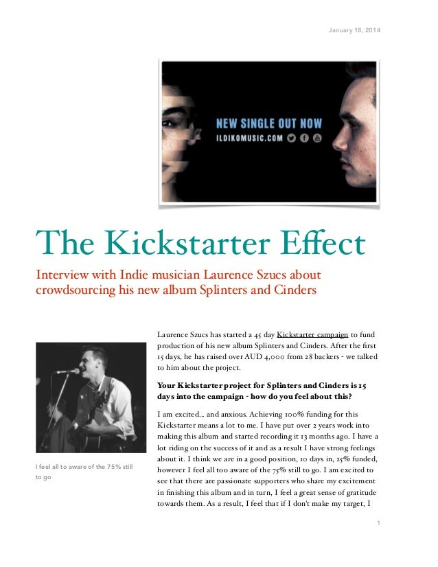 """January 18, 2014  The Kickstarter Effect"""" Interview with Indie musician Laurence Szucs about crowdsourcing his new album Sp..."""