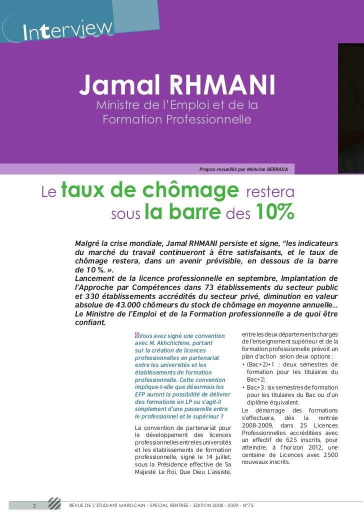 Inter view           Jamal RHMANI                  Ministre de l'Emploi et de la                   Formation Professionnel...