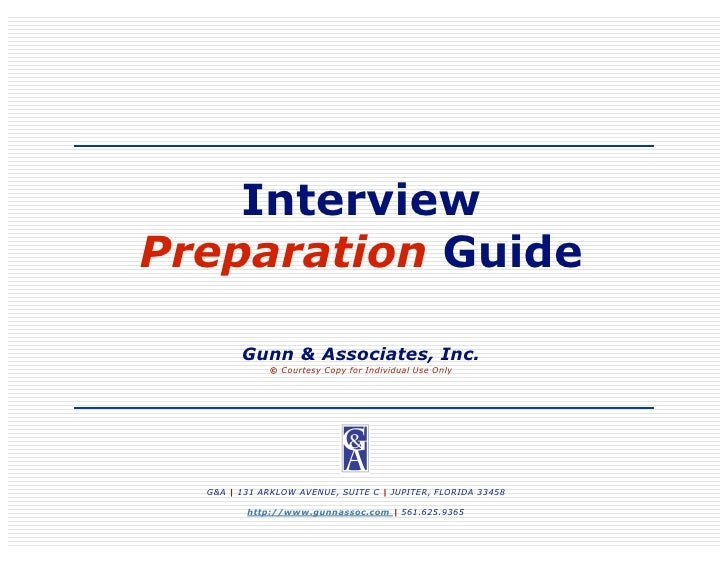 Interview Preparation Guide          Gunn & Associates, Inc.               © Courtesy Copy for Individual Use Only       G...