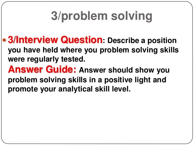 problem solving critical thinking interview questions