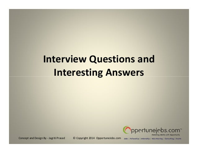 Interview Questions and Interesting Answers