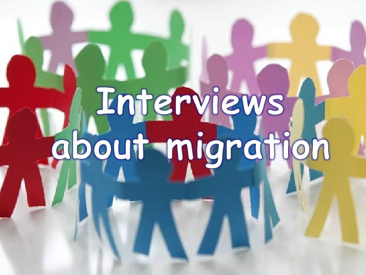 Interviews about immigration