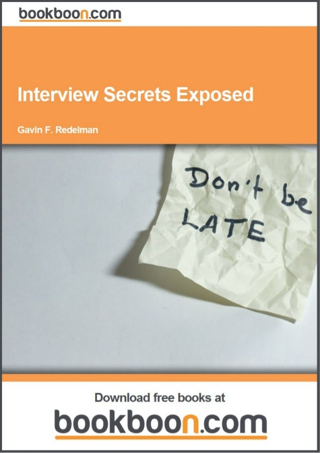 Gavin F. RedelmanInterview Secrets Exposed                            Download free ebooks at bookboon.com                ...