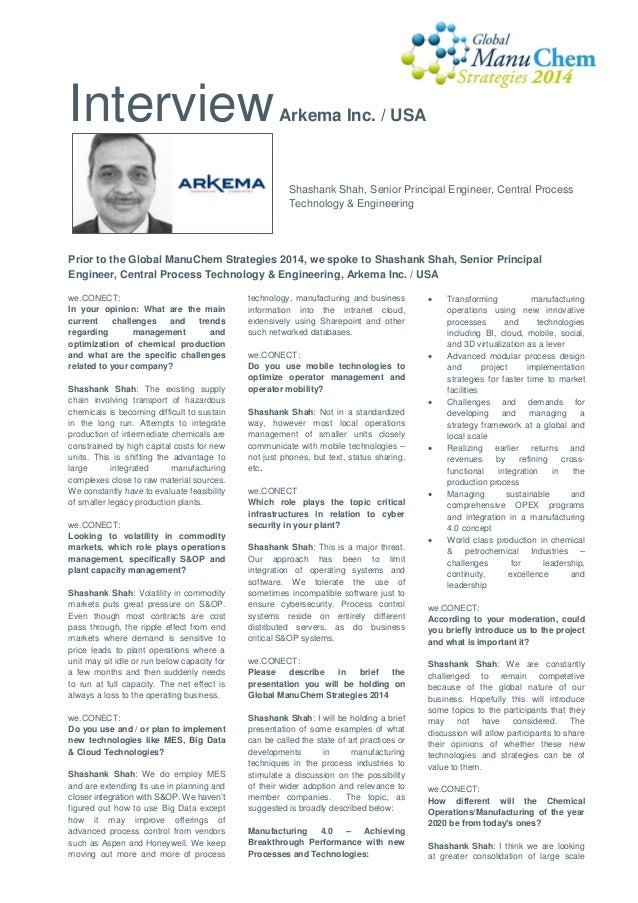 Interview  Arkema Inc. / USA  Shashank Shah, Senior Principal Engineer, Central Process Technology & Engineering  Prior to...