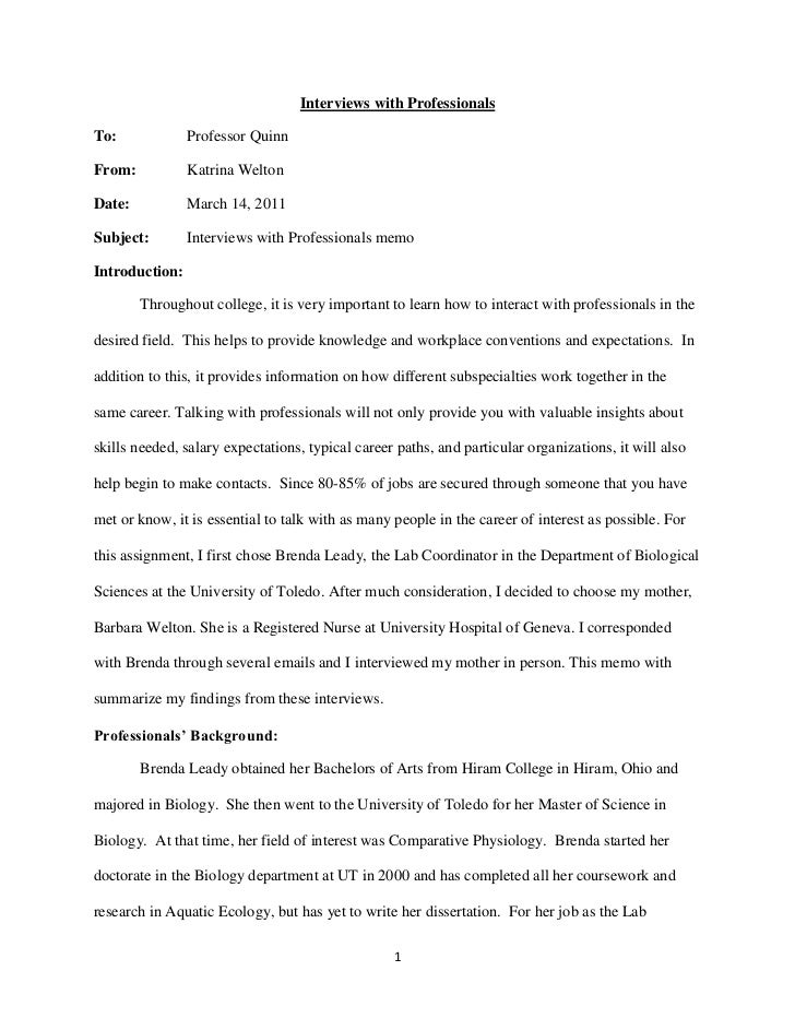 Interviews with Professionals<br />To:Professor Quinn<br />From:Katrina Welton<br />Date:March 14, 2011<br />Subject:Inter...