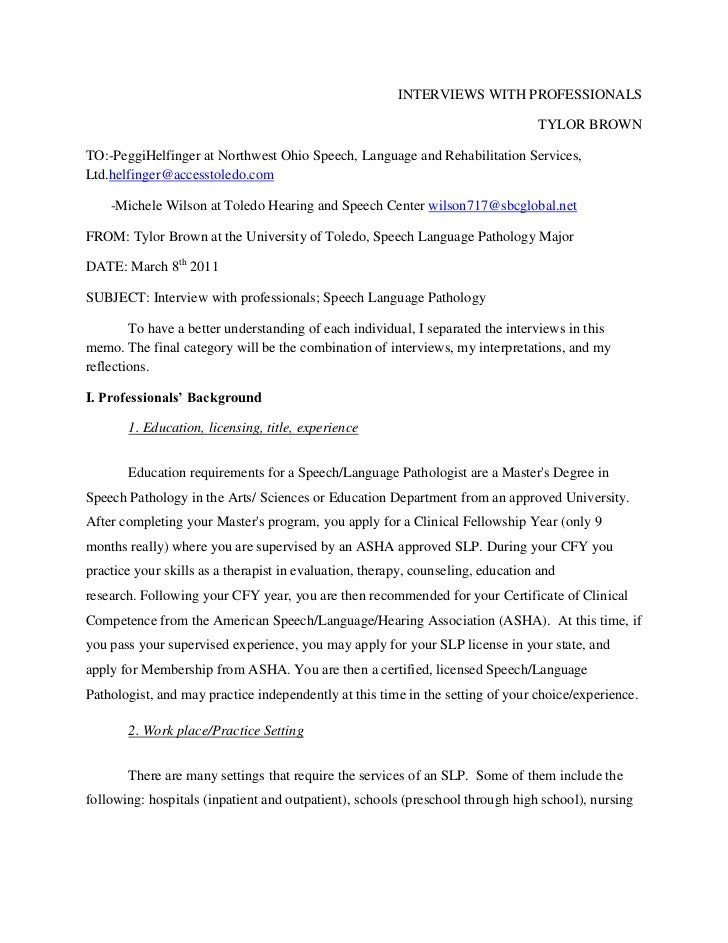INTERVIEWS WITH PROFESSIONALS<br />TYLOR BROWN<br />TO:- Peggi Helfinger at Northwest Ohio Speech, Language and Rehabilita...