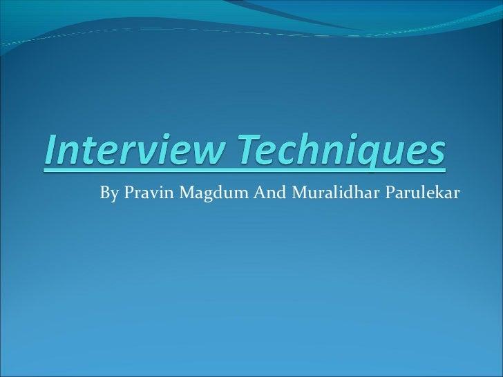 By Pravin Magdum And Muralidhar Parulekar