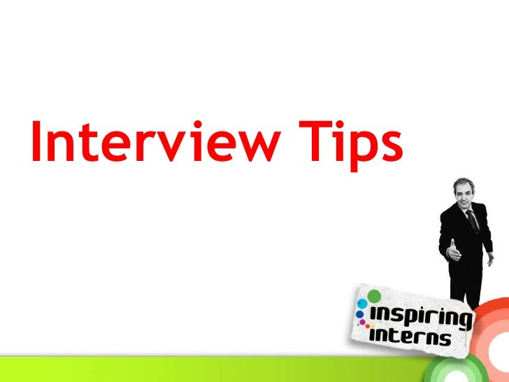 Interview Tips<br />