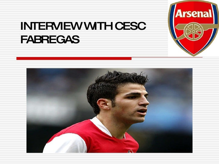 INTERVIEW WITH CESC FABREGAS