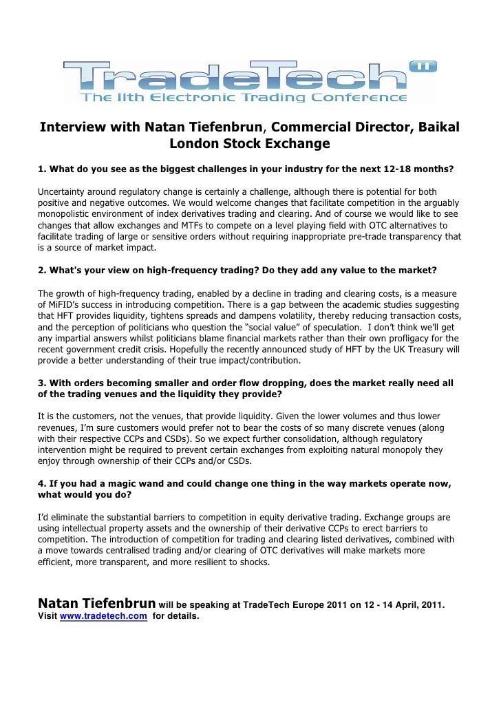 Interview with Natan Tiefenbrun, Commercial Director, Baikal                  London Stock Exchange1. What do you see as t...