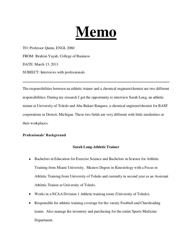 Memo<br />TO: Professor Quinn, ENGL 2060<br />FROM: Ibrahim Yayah, College of Business<br />DATE: March 13, 2011<br />SUBJ...