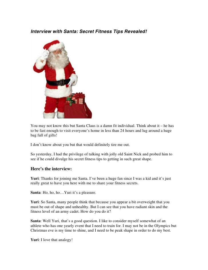Interview with Santa: Secret Fitness Tips Revealed!     You may not know this but Santa Claus is a damn fit individual. Th...