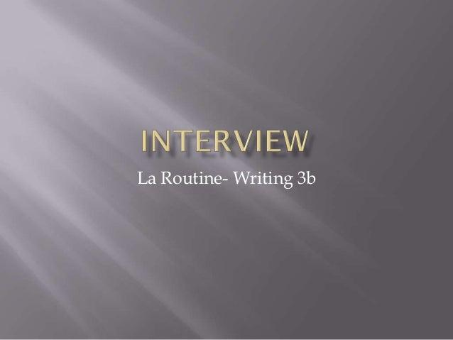 La Routine- Writing 3b