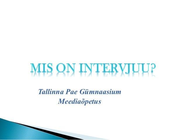 Tallinna Pae Gümnaasium       Meediaõpetus