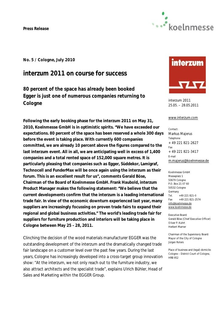 Press Release     No. 5 / Cologne, July 2010   interzum 2011 on course for success  80 percent of the space has already be...