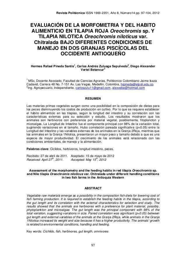 Revista Politécnica ISSN 1900-2351, Año 8, Número14 pp. 97-104, 2012    EVALUACIÓN DE LA MORFOMETRIA Y DEL HABITO    ALIME...