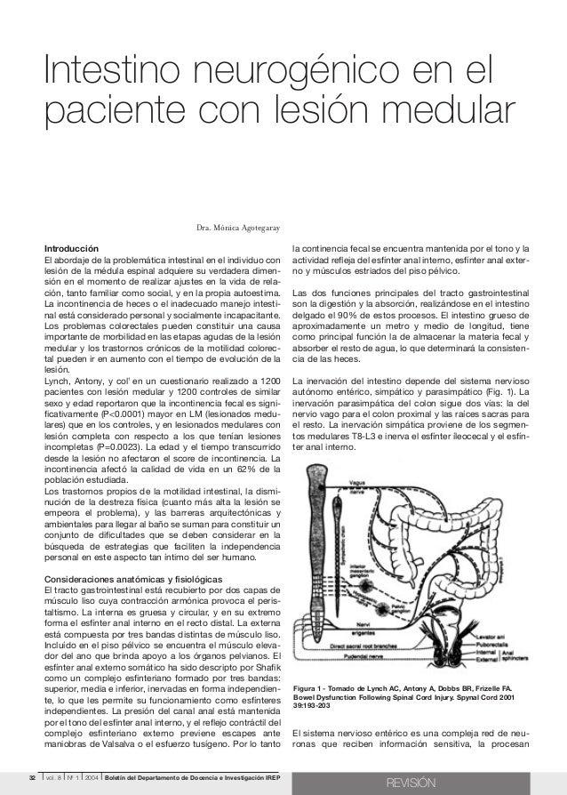 Intestino neurogénico en el paciente con lesión medular Dra. Mónica Agotegaray Introducción El abordaje de la problemática...