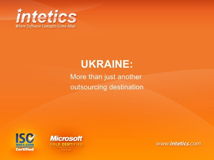 """Ukraine: more than just another outsourcing destination"""" by Alex Golod, Intetics"""