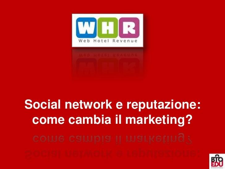 Social network e reputazione: come cambia il marketing?