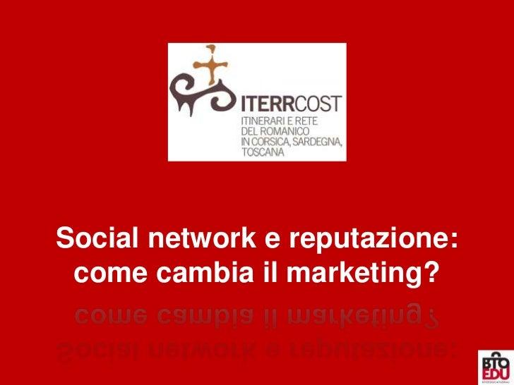 Social network e reputazione: come cambia il marketing?<br />