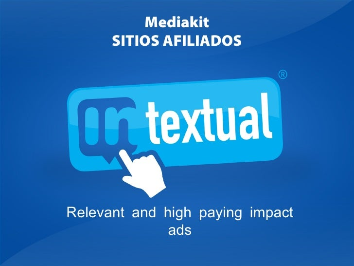 Relevant and high paying impact ads Mediakit SITIOS AFILIADOS